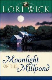 Moonlight on the Millpond (Tucker Mills, Bk 1)