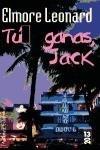 Tu ganas, Jack/ You win, Jack (13/20) (Spanish Edition)