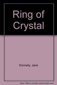 Ring of Crystal : Jane Donnelly (Paperback, 1985)