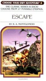 Escape (Choose Your Own Adventure, No. 8)