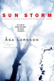 Sun Storm (Rebecka Martinsson, Bk 1)