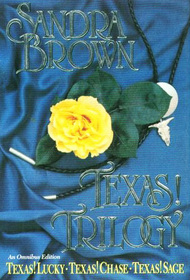 Texas! Trilogy: Texas! Lucky / Texas! Chase / Texas! Sage