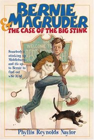 Bernie Magruder and the Case of the Big Stink (Bernie Magruder)