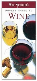 Wine Spectator's Pocket Guide to Wine