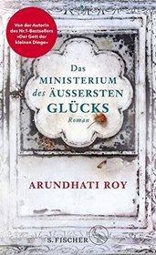 Das Ministerium des auBersten Glucks (The Ministry of Utmost Happiness) (German Edition)