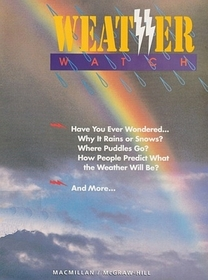 Our Big Wet World:  Weather Watch