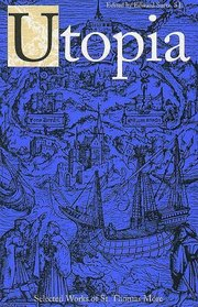 Utopia: Selected Works of St. Thomas More