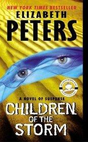 Children of the Storm (Amelia Peabody, Bk 15)
