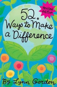 52 Series: Ways to Make a Difference (52 Ways)