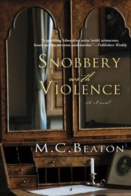 Snobbery with Violence: A Novel (Edwardian Mystery Series)