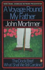 Voyage Round my Father and Other Plays