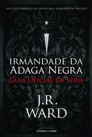 Irmandade da Adaga Negra: Guia Oficial da Serie (Em Portugues do Brasil)