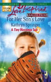 For Her Son's Love (Love Inspired) (Larger Print)