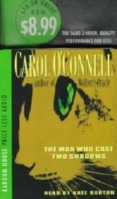 The Man Who Cast Two Shadows (aka The Man who Lied to Women) (Kathleen Mallory, Bk 2) (Audio Cassette) (Abridged)