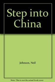 Step into China