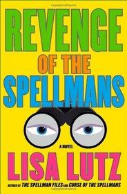 Revenge of the Spellmans (Izzy Spellman, Bk 3)