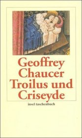 Troilus und Criseyde.