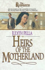 Heirs of the Motherland (Russians, Bk 4)