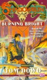 Burning Bright (Shadowrun, Bk 15)