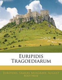 Euripidis Tragoediarum (Latin Edition)