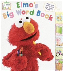 Elmo's Big Word Book (Sesame Street� Elmos World(TM))