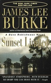 Sunset Limited (Dave Robicheaux, Bk 10)