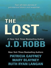 The Lost: Missing in Death / The Dog Days of Laurie Summer / Lost in Paradise / Legacy (Large Print)