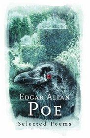 Edgar Allan Poe: Selected Poems