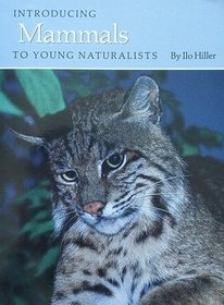 Introducing Mammals to Young Naturalists (Texas Environment, No 10)