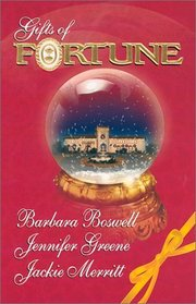 Gifts of Fortune: The Holiday Heir / The Christmas House / Maggie's Miracle