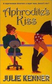 Aphrodite's Kiss (Aphrodite, Bk 1)