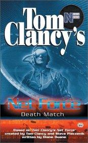 Death Match (Tom Clancy's Net Force, No 18)