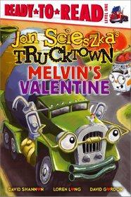 Melvin's Valentine (Jon Scieszka's Trucktown)