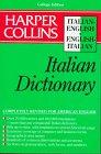 Harper Collins Italian Dictionary/Italian-English English-Italian