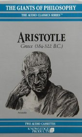 Aristotle: Greece 384-322 B.C. (Audio Classics Series)