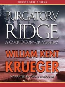 Purgatory Ridge (Cork O'Connor, Bk 3) (Audio CD) (Unabridged)