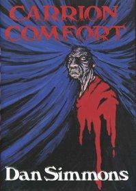 Carrion comfort: A new novel