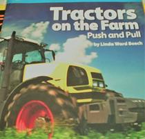 Become Expert Tractors on the Farm Push & Pull (National Geographic Science, Pushes and Pulls)