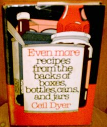 Even More Recipes from the Backs of Boxes, Bottles, Cans and Jars