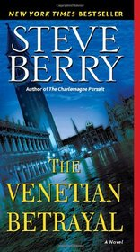 The Venetian Betrayal (Cotton Malone, Bk 3)