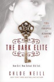 The Dark Elite: Firespell / Hexbound