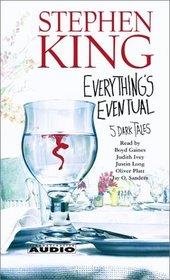 Everything's Eventual: Five Dark Tales (Audio Cassette) (Unabridged)