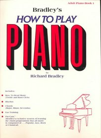 Bradley's How to Play Piano, Adult Book