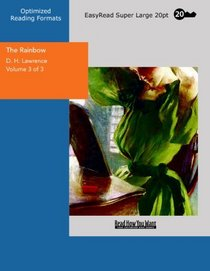 The Rainbow Volume 3 of 3: [EasyRead Super Large 20pt Edition]