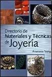 Directorio de materiales y tecnicas de joyeria
