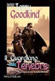 ll Guardiano Delle Tenebre (Stone of Tears) (Sword of Truth, Bk 2) (Italian Edition)