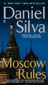 Moscow Rules (Gabriel Allon, Bk 8)
