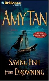 Saving Fish from Drowning (Audio CD) (Abridged)