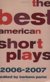 The Best American Short Plays 2006-2007