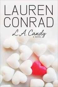 L. A. Candy (L. A. Candy, Bk 1)